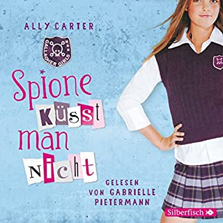 Spione küsst man nicht (Gallagher Girls 1) Titelbild