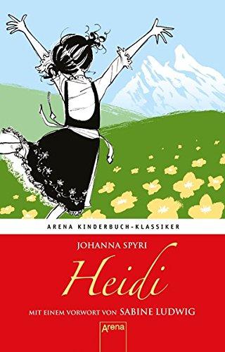 Heidi: Arena Kinderbuch-Klassiker