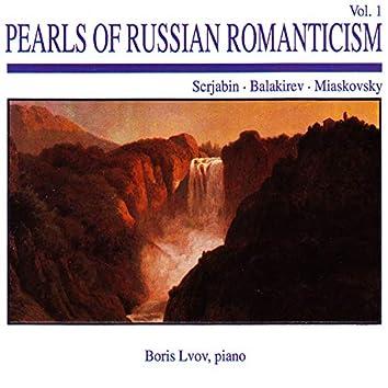 Pearls of Russian Romanticism, Vol. 1: Scrjabin · Balakirev · Miaskovsky