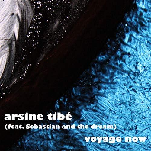 Arsine Tibé feat. Sebastian and the dream