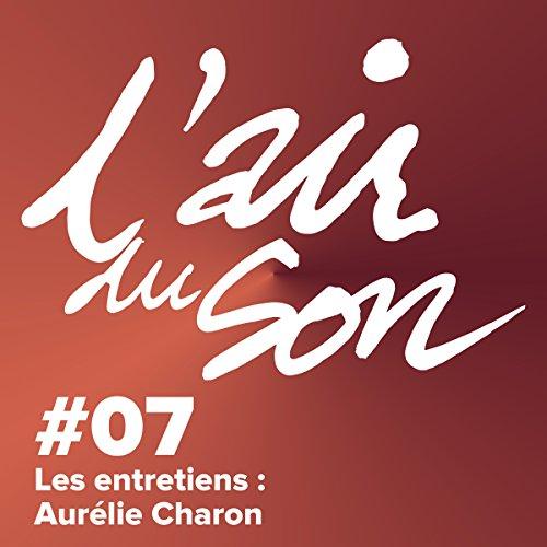 Couverture de Les entretiens. Aurélie Charon