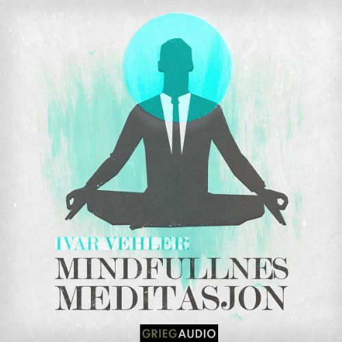 Mindfulness: Meditasjon [Meditation] audiobook cover art
