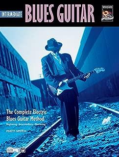 Intermediate Blues Guitar (Complete Blues Guitar Method, 2)