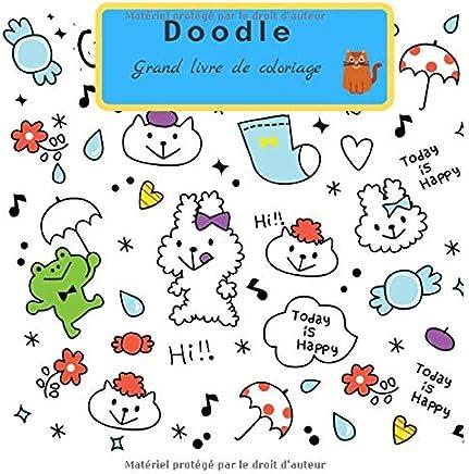 Doodle  Grand livre de coloriage: Cahier dactivités Doodle pour tous les âges / 160 pages recto verso / Cahier de tirage