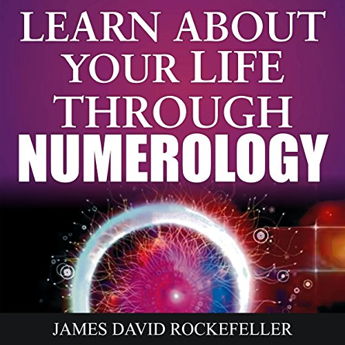 Learn About Your Life Through Numerology                   By:                                                                                                                                 J.D. Rockefeller                               Narrated by:                                                                                                                                 Tony Acland                      Length: 25 mins     Not rated yet     Overall 0.0