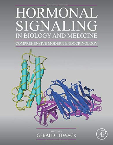 Hormonal Signaling in Biology and Medicine: Comprehensive Modern Endocrinology