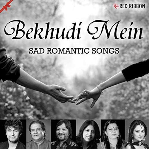 Sonu Nigam, Kavita Krishnamurthy, Roop Kumar Rathod, Lalitya Munshaw, Sadhana Sargam, Anup Jalota, Vidhi Sharma, Avinash Kashyap, Javed Hussain, Pramod Rampal & Tarannum Mallik