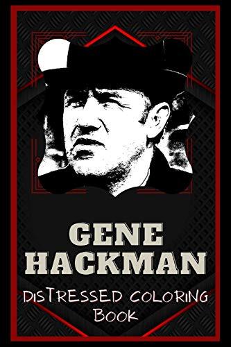 Gene Hackman Distressed Coloring Book: Artistic Adult Coloring Book