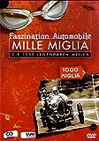 Mille Miglia. Die 1000 legendären Meilen. Faszination Automobile