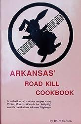 Arkansas Roadkill Cookbook: B. Carlson