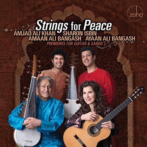 Strings for Peace - Premieres for Guitar and Sarod