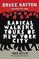 Radical Walking Tours of New York City, Third Edition