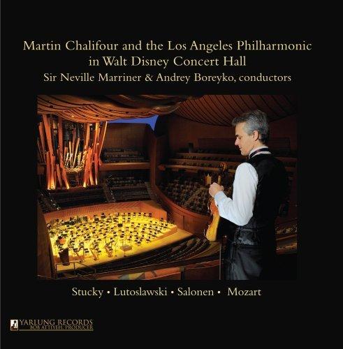 Martin Chalifour & the Los Angeles Philharmonic in Walt Disney Concert Hall by Martin Chalifour (2011-09-27)