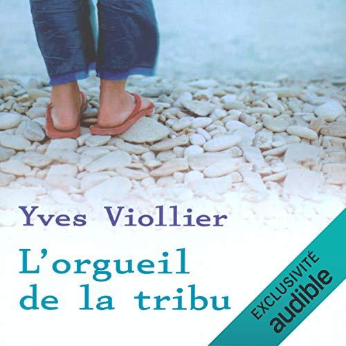 L'orgueil de la tribu audiobook cover art