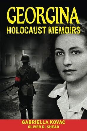 Georgina: Holocaust Memoirs