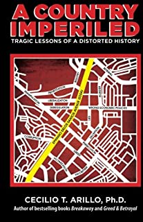 A Country Imperiled: Tragic Lessons of a Distorted History