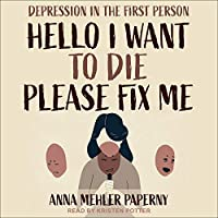 Hello I Want to Die Please Fix Me: Depression in the First Person
