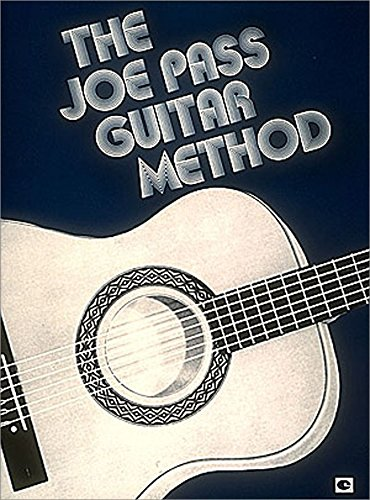 The Joe Pass Guitar Method. Für Gitarre(mit Akkordsymbolen)