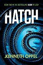 Hatch: A Novel (The Bloom Trilogy)