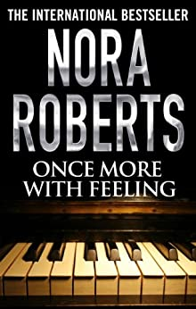 Once More With Feeling by [Nora Roberts]
