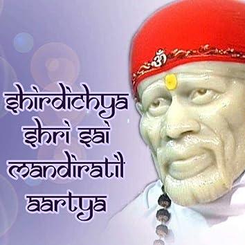 Shirdichya Shri Sai Mandiratil Aartya