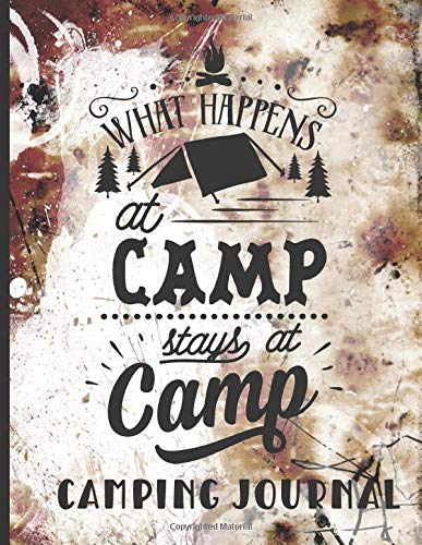 Camping Journal: Fantastic Family Camping Journal for Planning Your Trip and Recording Special Camping Memories to Create a Lasting Family Keepsake (Family Camping Planners, Band 5)