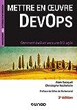 Mettre en oeuvre DevOps - 3e éd. - Comment évoluer vers une DSI agile - Comment évoluer vers une DSI agile