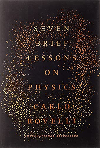 Compare Textbook Prices for Seven Brief Lessons on Physics First Edition Edition ISBN 9780399184413 by Rovelli, Carlo