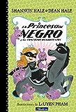 La Princesa de Negro y los conejitos hambrientos / The Princess in Black and the Hungry Bunny Horde (La Princesa de Negro / The Princess in Black) (Spanish Edition)