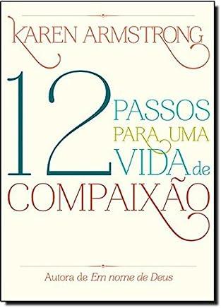 Doze passos para uma vida de compaixão
