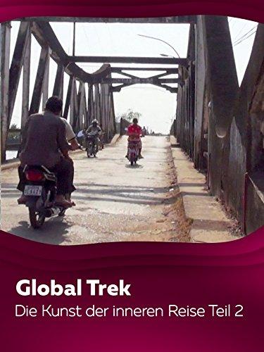 GlobalTrek - Die Kunst der inneren Reise - Teil 2