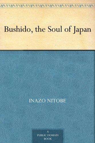 Bushido, the Soul of Japan (English Edition)の詳細を見る