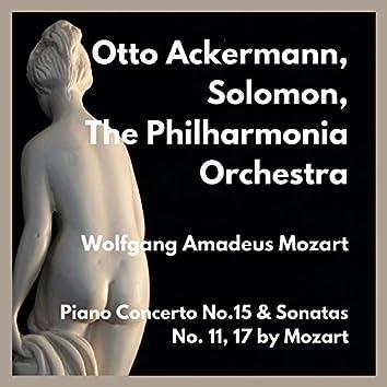 Piano Concerto No.15 & Sonatas No. 11, 17 by Mozart