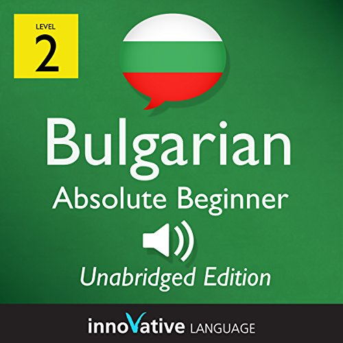 Learn Bulgarian - Level 2 Absolute Beginner Bulgarian Volume 1, Lessons 1-25 audiobook cover art