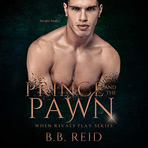The Prince and the Pawn Audiobook By B.B. Reid cover art