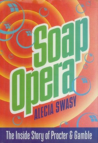 Soap Opera: The Inside Story of Procter & Gamble (English Edition)