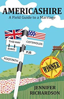 Americashire: a Field Guide to a Marriage by [Jennifer Richardson]