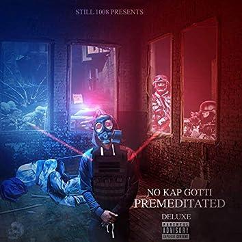 Premeditated (Deluxe)