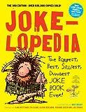 Best Joke Book For Adults - Jokelopedia: The Biggest, Best, Silliest, Dumbest Joke Book Review