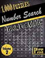 Number Search Book for Adults: 1000 fun and challenging Number Search Puzzles - Large Print Edition - Volume 2