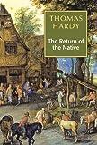 Return of The Native [Hardcover] [Jan 01, 2010] Thomas Hardy - Thomas Hardy