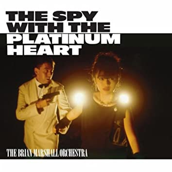 The Spy With A Platinum Heart