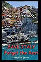 SAVE ITALY: Forget the Rest: Collector's Edition