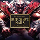 Butcher's Nails: The Horus Heresy Series