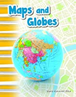 Maps and Globes (Primary Source Readers)