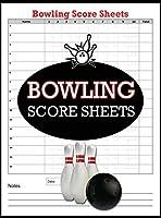 Bowling Score Sheets: 100 Bowling Score Books, Bowling Score keeper