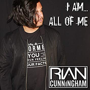 I Am... All Of Me