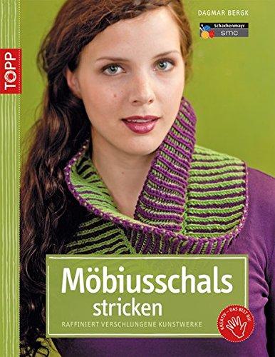 Möbiusschals stricken: Raffiniert verschlungene Strickkunstwerke (kreativ.kompakt.)