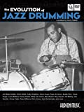 The Evolution of Jazz Drumming: A Workbook for Applied Drumset Students (BOOK CD & DVD)