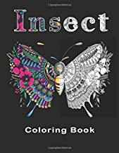 Insect Coloring Book: More Than 50 Design | A Fun Colouring Book For Adults, Teens And Kids. Girls, Boys | Great Gift For ...